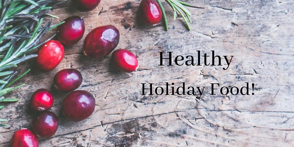 Managing Diabetes - Healthy Holiday Food