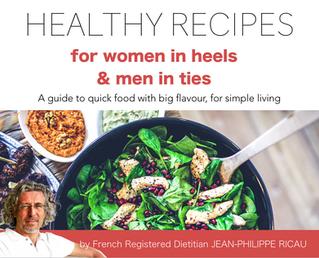 Healthy Recipes for Women in Heels & Men in Ties