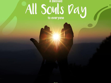 A Blessed All Souls Day to Everyone