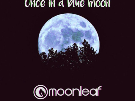 Once In a Blue Moon!