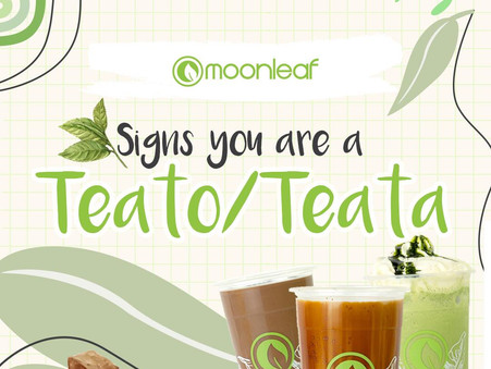 Are you a Teato or Teata in the making?