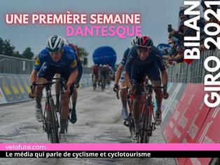 Bilan : Un début de Giro dantesque