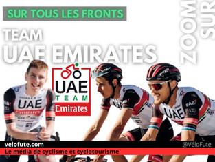 UAE Team Emirates, sur tous les Fronts