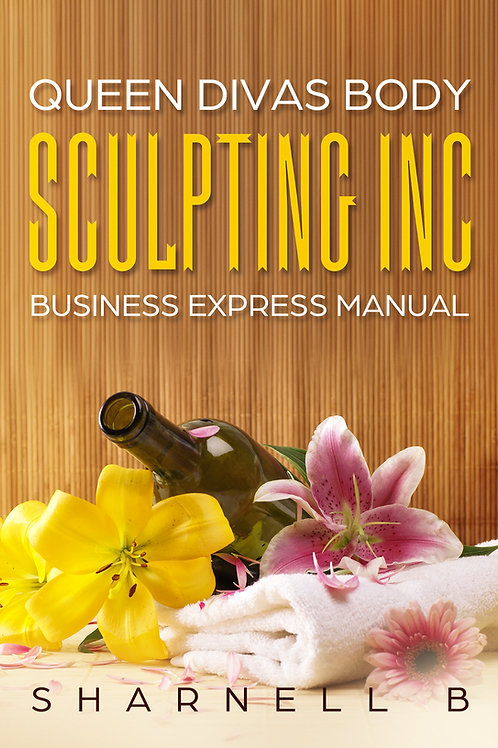 Queen Divas Body Sculpting Inc Business Express Manual