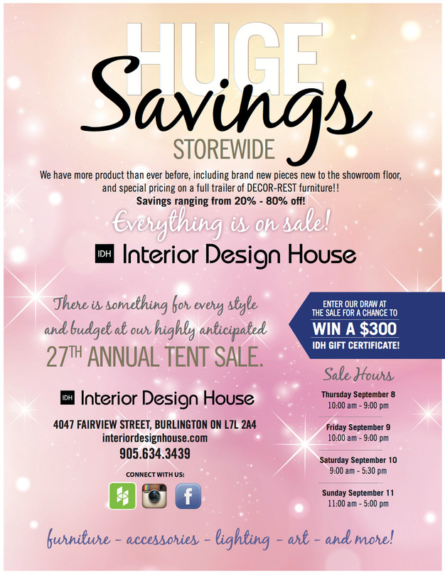 INTERIOR DESIGN HOUSE CELEBRATES 27 YEARS WITH NEVER BEFORE SEEN SAVINGS AT OUR HIGHLY ANTICIPATED ANNUAL TENT SALE
