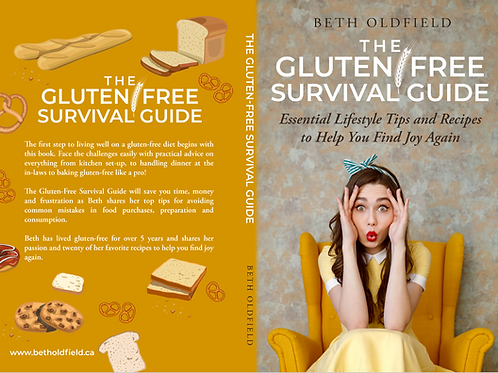 The Gluten-Free Survival Guide – Essential Lifestyle Tips and Recipes
