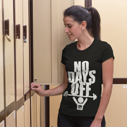"""No Days Off!"" - Tee"