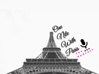 One Nite In Paris. The Podcast : Situationships