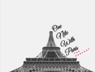One Nite With Paris. The Podcast: EP# 1