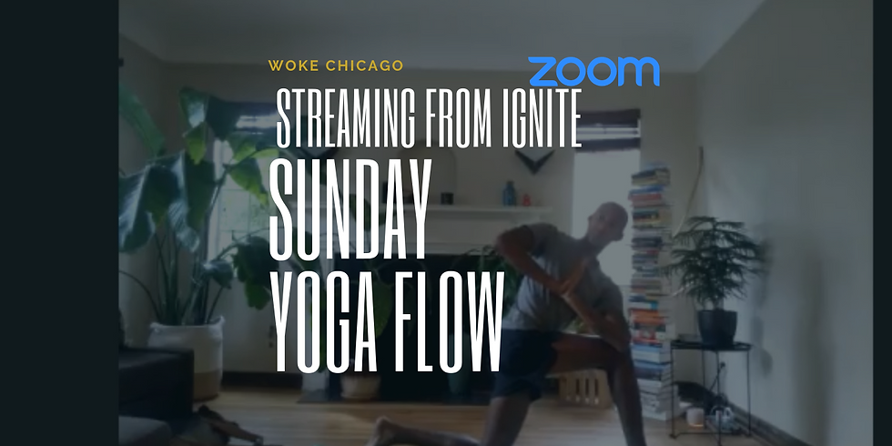 Virtual WOKE YOGA SUNDAY'S are FREE in March | Zoom live from Ignite with Camila