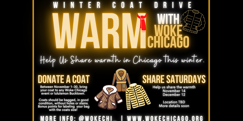 WARM WITH WOKE   WINTER COAT DRIVE - Ends December 15th