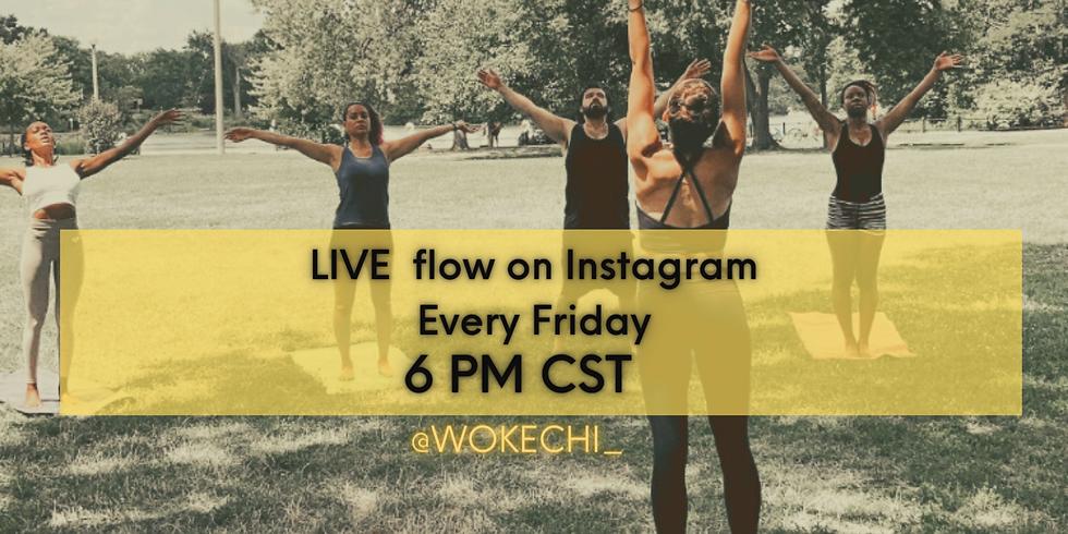 WOKE Yoga IG LIVE! Instructed by Francelia!