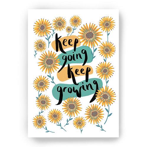 KEEP GOING, KEEP GROWING - PRINT