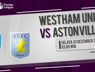 Prediksi Premier League: West Ham United vs Aston Villa