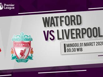 Prediksi Premier League: Watford vs Liverpool