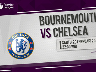 Prediksi Premier League: Bournemouth vs Chelsea