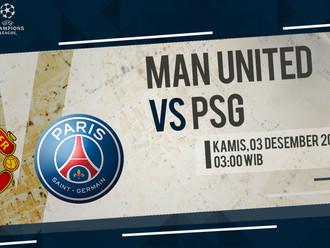 Prediksi Liga Champions: Manchester United vs Paris Saint-Germain