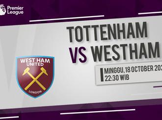 Prediksi Premier League: Tottenham Hotspur vs West Ham United