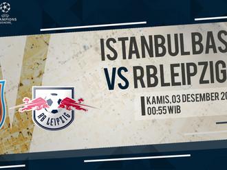 Prediksi Liga Champions: Istanbul Basekhir vs RB Leipzig