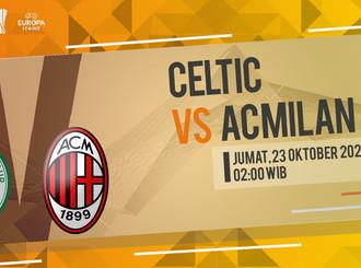 Prediksi Liga Europa: Celtic vs AC Milan