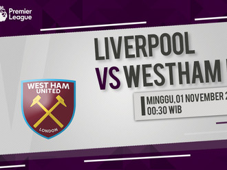 Prediksi Premier League: Liverpool vs West Ham United