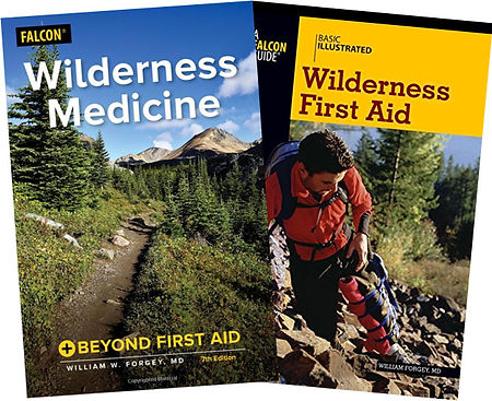 Wilderness Medicine beyond first aid, Basic Illustrated Wilderness First Aid, Books by Wiliam W. Forgey MD