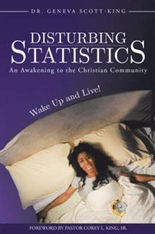 Disturbing Statistics: An Awakening to the Christian Community