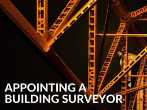 Appointing a Building Surveyor