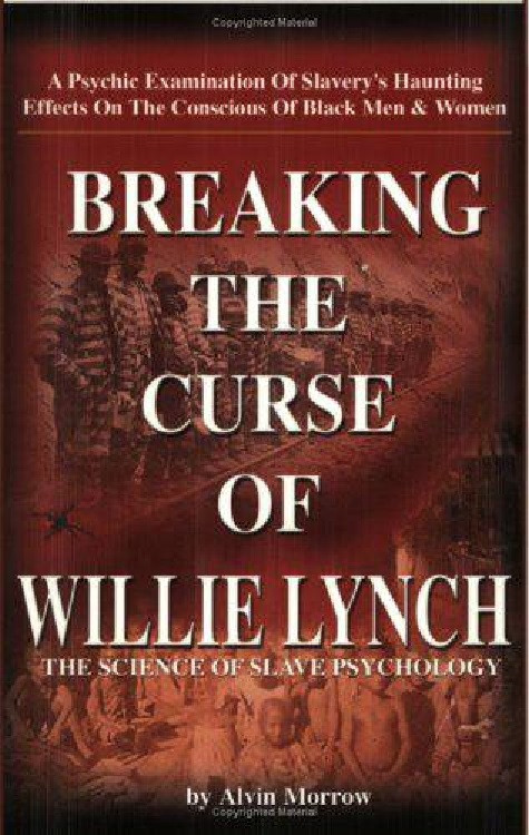 The Willie Lynch Myth