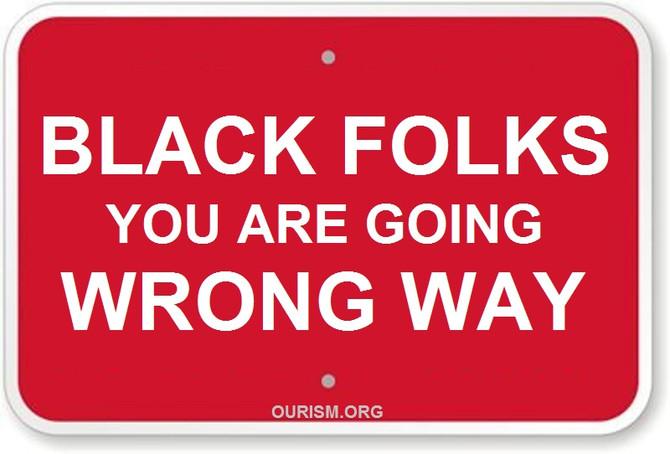 Blacks Going The Wrong Way