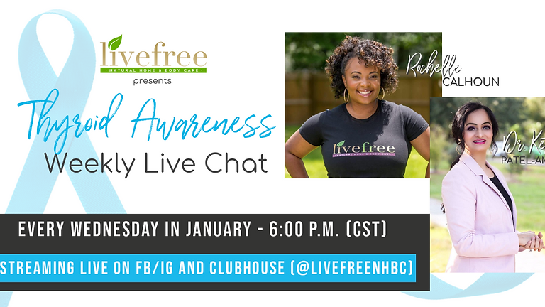 Thyroid Awareness Month Live Chat Series