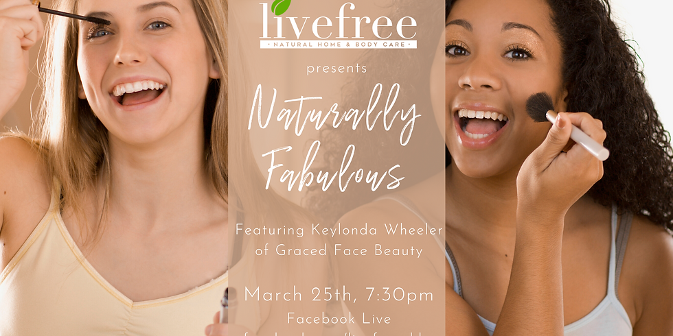 Naturally Fabulous: A Clean Beauty Tutorial