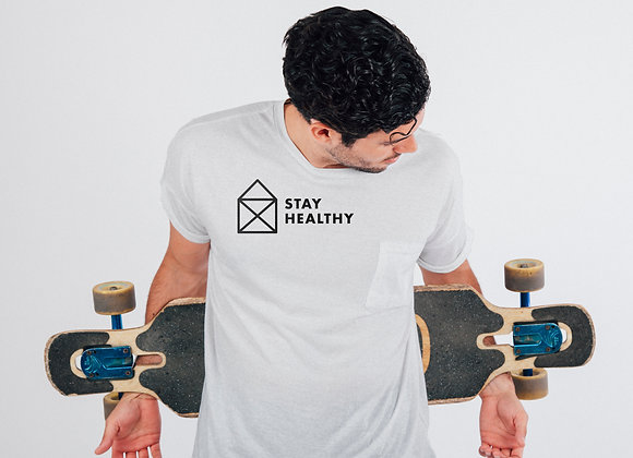 «Stay healthy» Shirt
