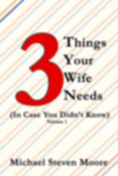 3 Things Your Wife Needs FC