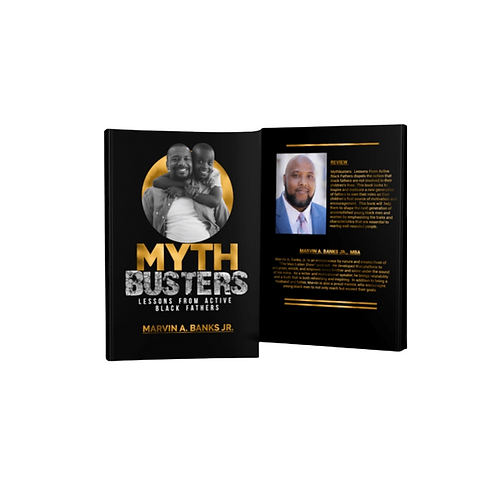Mythbusters: Lessons from Active Black Fathers