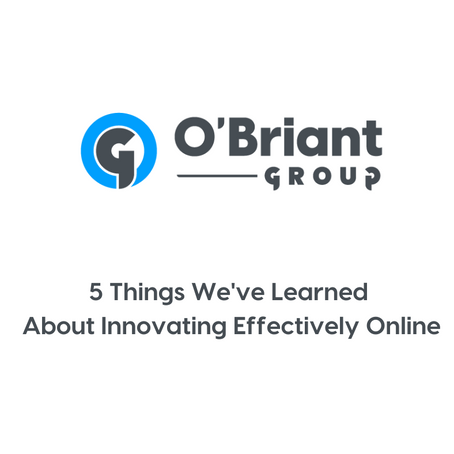 What We've Learned About Innovating Effectively Online