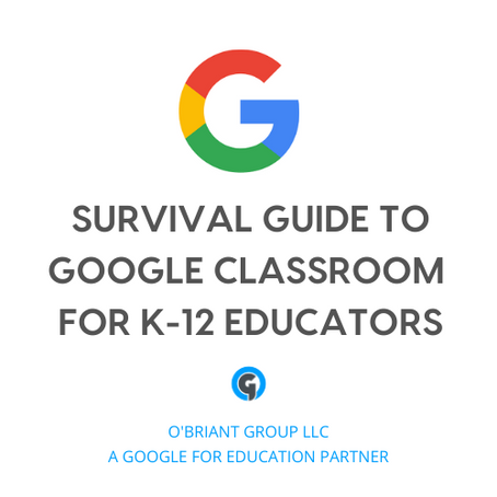 OG's Covid-19 Survival Guide to Google Classroom