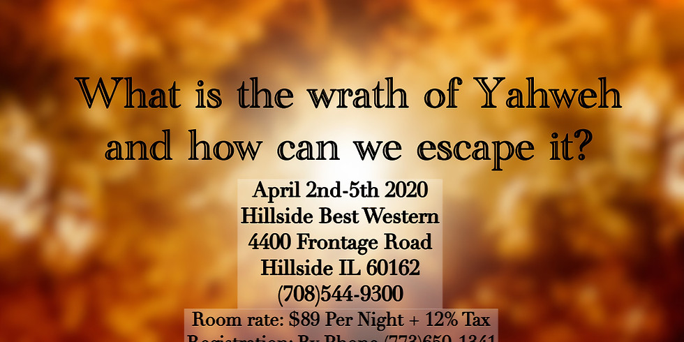 What is the wrath of Yahweh and how can we escape it?