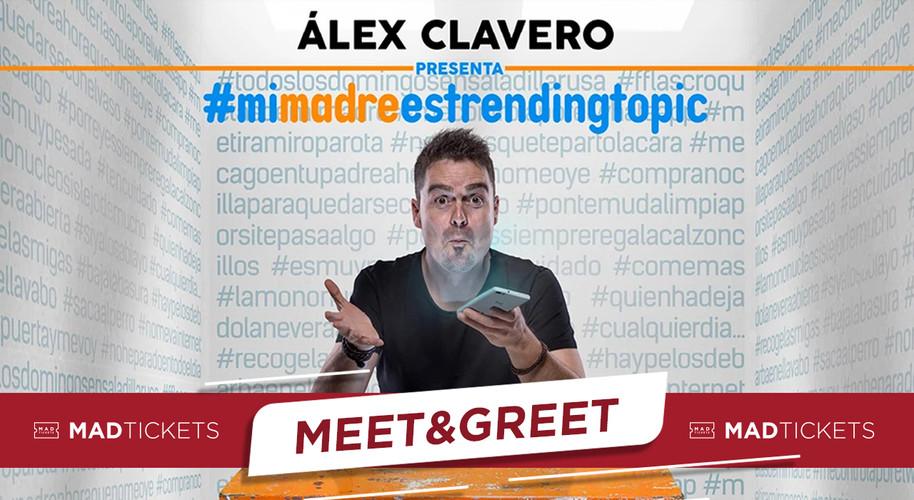 ALEX CLAVERO MEET & GREET