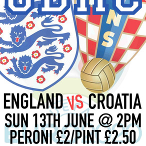 ENGLAND V CROATIA SUN 13TH JUNE @ 2PM COME SUPPORT THE BOYS UP THE CLUB + DRINKS PROMO