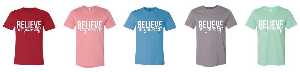 BCI Believe in Yourself T-Shirts