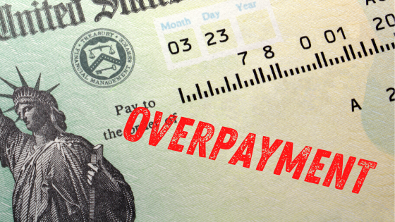 Photo of government check marked as Overpayment