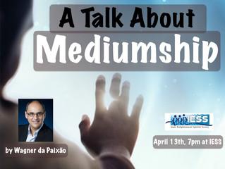 A Talk About Mediumship