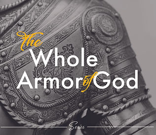Sermon Covers The whole armor of God Ser