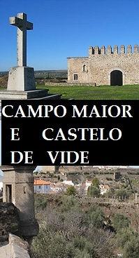 CAMPO MAIOR E CASTELO DE VIDE