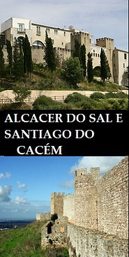 ALCÁCER DO SAL E SANTIAGO DO CACÉM