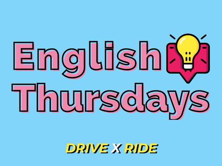 English Thursdays #17 - drive x ride