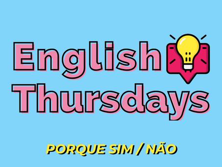 "English Thursdays #15 - ""just because"""