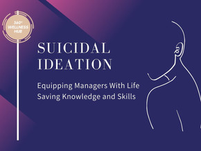 Corporate Training: Identifying Suicidal Ideation and Self-Harm For Managers