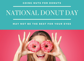 Going NUTS for DONUTS may not be the best thing for your eyes.